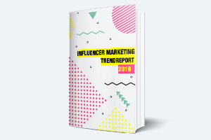 influencer marketing trendreport 2019